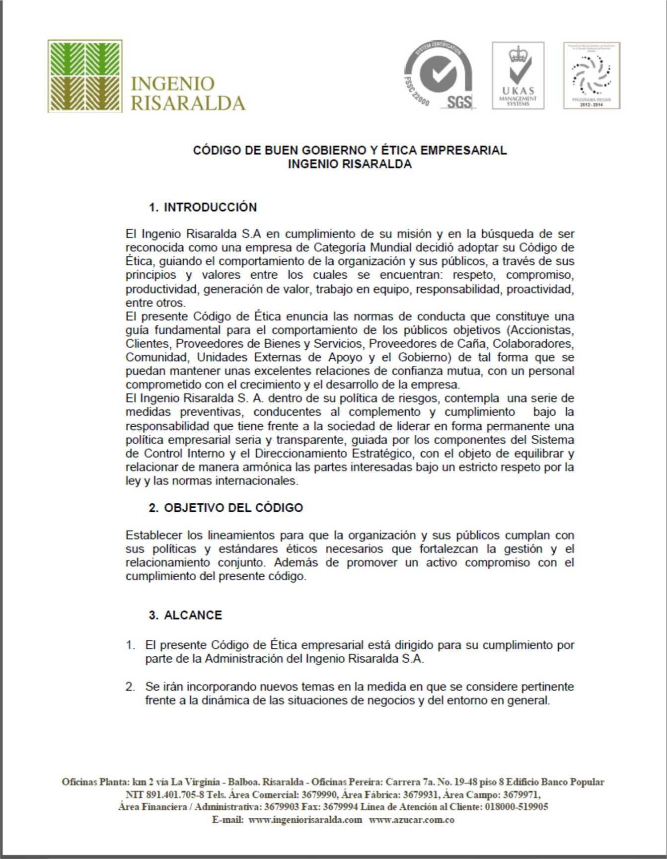 HOJA 1 DE 15 - CÓDIGO DE BUEN GOBIERNO Y ÉTICA EMPRESARIAL INGENIO RISARALDA