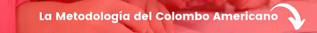 metodologia del colombo americano para aprender ingles en los niños de pereira y cartago