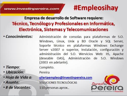 Técnicos, Tecnólogo, Profesional en informática, electrónica, sistemas y telecomunicaciones